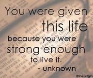 given this life saying