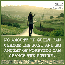 Guilt and Worry